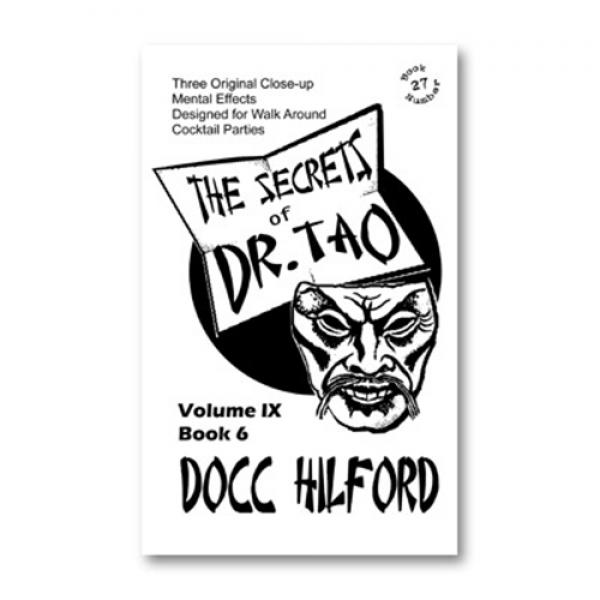 The Secrets Of Dr. Tao by Docc Hilford