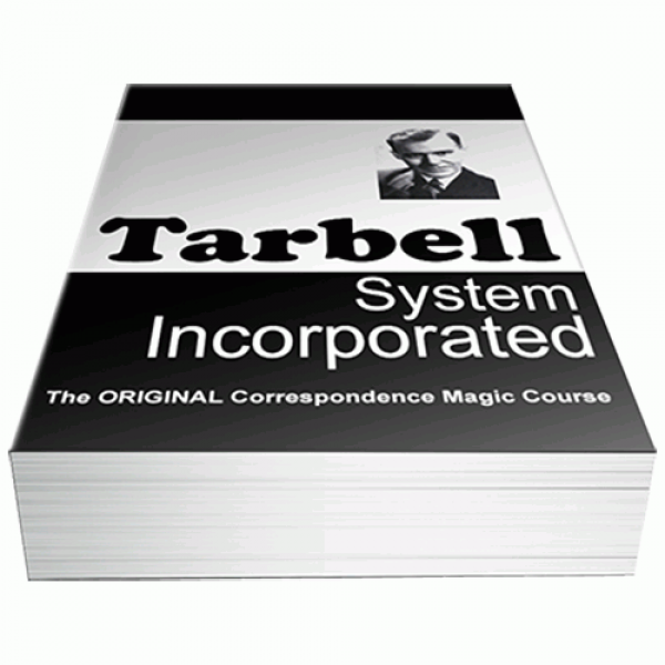 The Tarbell Course in Magic by Harlan Tarbell The ...
