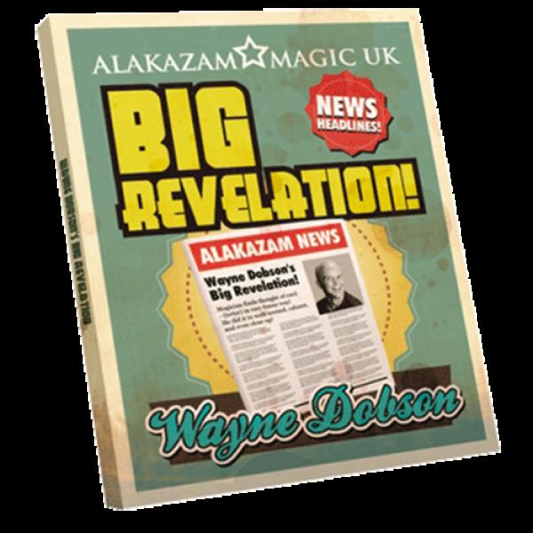 The Big Revelation (DVD and Gimmick) by Wayne Dobson and Alakazam Magic - DVD